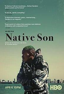 <i>Native Son</i> (2019 film) 2019 film directed by Rashid Johnson