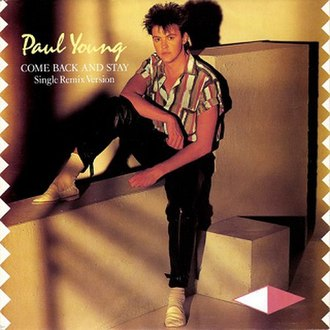 Come Back and Stay - Image: Paul Young Come Back and Stay