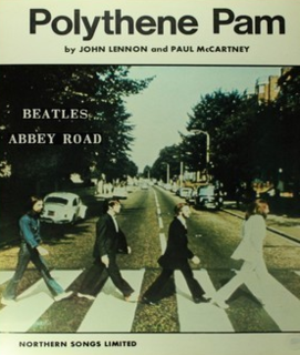 Polythene Pam original song written and composed by Lennon-McCartney