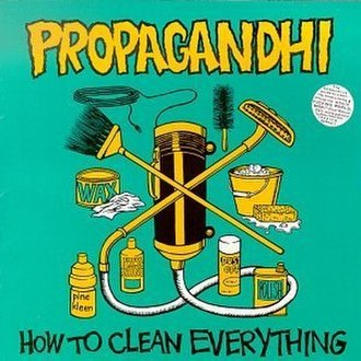 How to Clean Everything - Image: Propagandhi How to Clean Everything cover