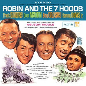 Robin and the 7 Hoods (album) - Image: Robin and the 7 Hoods (Rat Pack soundtrack album) cover