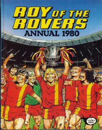 Roy of the Rovers - 1980 annual featuring title character Roy Race (centre) lifting the FA Cup