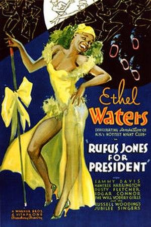 Rufus Jones for President - Image: Rufus Jones for President
