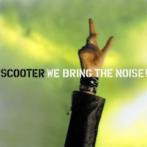 We Bring the Noise! - Image: Scooter 2001 We Bring The Noise! cover