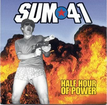 [Image: 220px-Sum41_halfhourofpower.png]