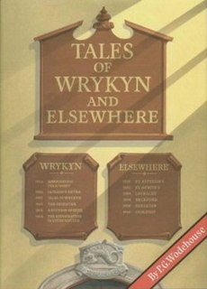 <i>Tales of Wrykyn and Elsewhere</i>