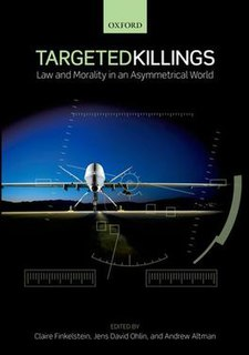 <i>Targeted Killings: Law and Morality in an Asymmetrical World</i> non-fiction compilation book about targeted killing