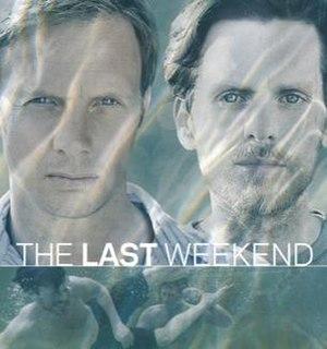 The Last Weekend (TV series) - Image: The Last Weekend