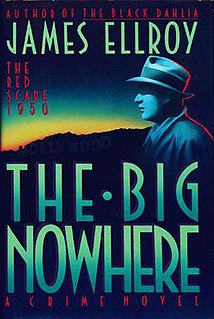 <i>The Big Nowhere</i> novel by James Ellroy