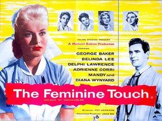 <i>The Feminine Touch</i> (1956 film) 1956 British film
