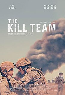 <i>The Kill Team</i> (2019 film) 2019 American war drama film