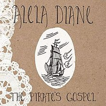 alela diane the pirates gospel