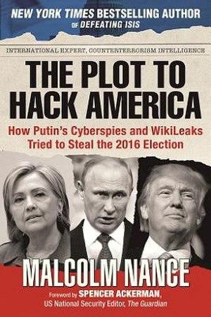 The Plot to Hack America - The Plot to Hack America