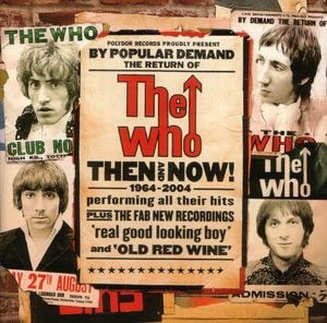 Then and Now (The Who album) - Image: Then and Now (The Who album)