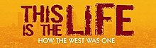 This Is the Life (2008 film) logo.jpg