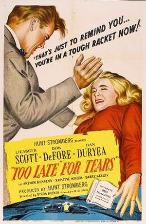 Too Late for Tears - Theatrical release poster