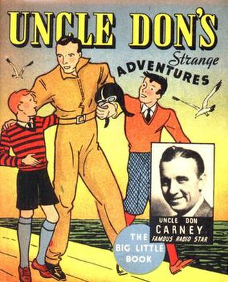 Western Publishing - Uncle Don's Strange Adventures, a 1936 Big Little Book, featured a story about radio host Uncle Don and his adventures with a mystery cruiser.