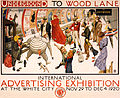 Underground to Wood Lane to anywhere, International Advertising Exhibition at the White City, 1920.jpg