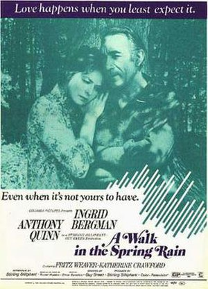 A Walk in the Spring Rain - Ingrid Bergman and Anthony Quinn in A Walk in the Spring Rain