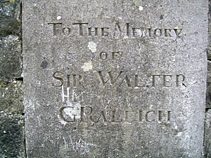 "Killua Castle - Sir Walter Raleigh Plaque, erected by Sir Thoman Chapman, 1810 (the ""G"" is probably vandalism)."