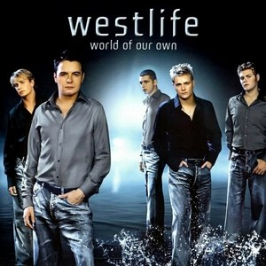 World of Our Own - Image: Westlife World of our own high resolution