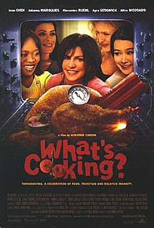 <i>Whats Cooking?</i> (film) 2000 film by Gurinder Chadha