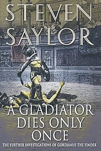 <i>A Gladiator Dies Only Once</i>
