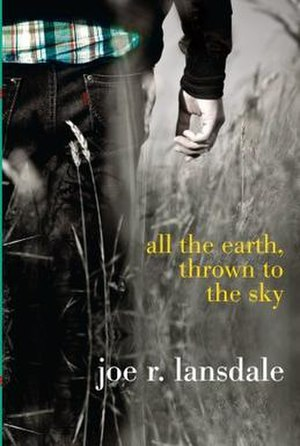 All the Earth, Thrown to the Sky - Jacket designed by Kenny Holcomb