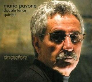 <i>Ancestors</i> (Mario Pavone album) 2008 studio album by Mario Pavone Double Tenor Quintet