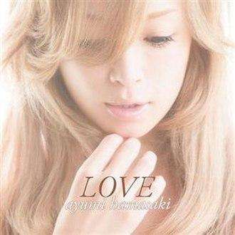 Love (Ayumi Hamasaki EP) - Image: Ayumi hamasaki love regular