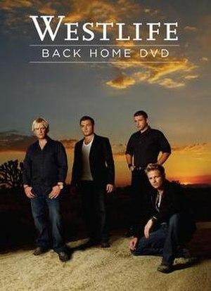 Back Home (Westlife album) - Image: Backhomedvd