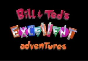 Bill & Ted's Excellent Adventures (1990 TV series)