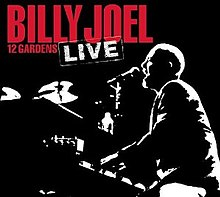 Billy Joel 12 Gardens Live.jpg