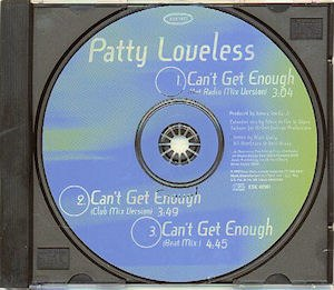 Can't Get Enough (Patty Loveless song) - Can't Get Enough Remix CD