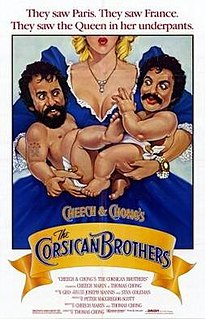 <i>Cheech & Chongs The Corsican Brothers</i>