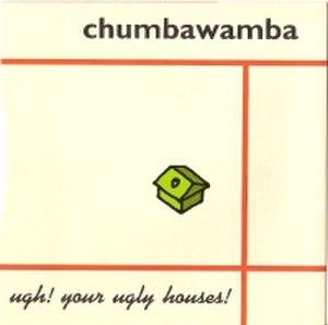 Ugh! Your Ugly Houses! - Image: Chumbawamba ugh