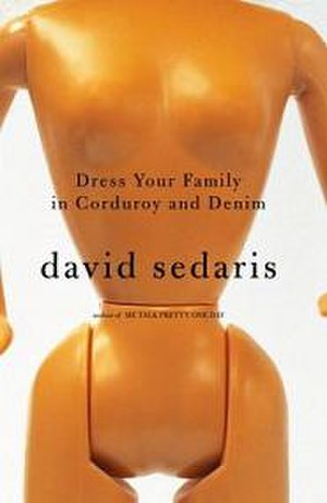 Dress Your Family in Corduroy and Denim - First edition cover