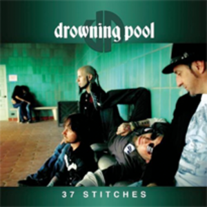 37 Stitches - Image: Drowning pool 37 stitches