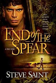 <i>End of the Spear</i> (book) book by Steve Saint
