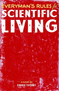 <i>Everymans Rules for Scientific Living</i> book by Carrie Tiffany