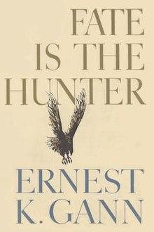 Image result for ernest k gann  fate is the hunter