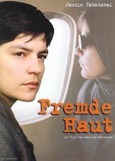 <i>Fremde Haut</i> 2005 film by Angelina Maccarone