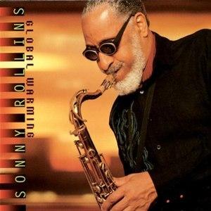 Global Warming (Sonny Rollins album) - Image: Global Warming (album)