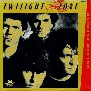 Twilight Zone (Golden Earring song) - Image: Golden Earring Twilight Zone single