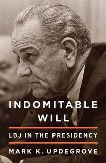<i>Indomitable Will</i> book by Mark K. Updegrove