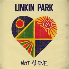 Not Alone (Linkin Park song) - Wikipedia