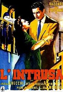 <i>The Intruder</i> (1956 film) 1956 Italian film directed by Raffaello Matarazzo
