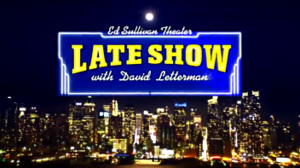Late Show with David Letterman - title card used during the show's final seasons   designed after the marquee outside of CBS Studio 50 at the time
