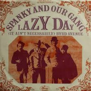 Lazy Day (Spanky and Our Gang song) - Image: Lazy Day Spanky & Our Gang