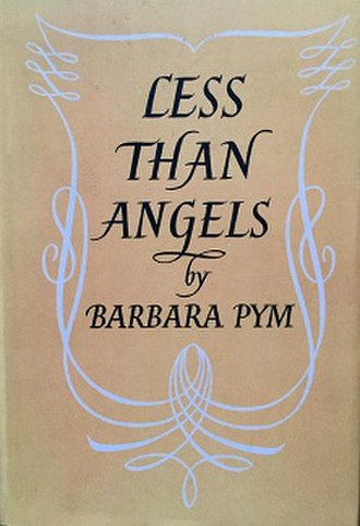 Less than Angels - First edition (publ. Jonathan Cape)